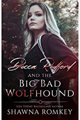 Becca Redford and the Big Bad Wolfhound Kindle Edition