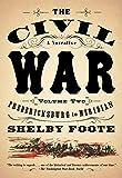 The Civil War: A Narrative: Volume