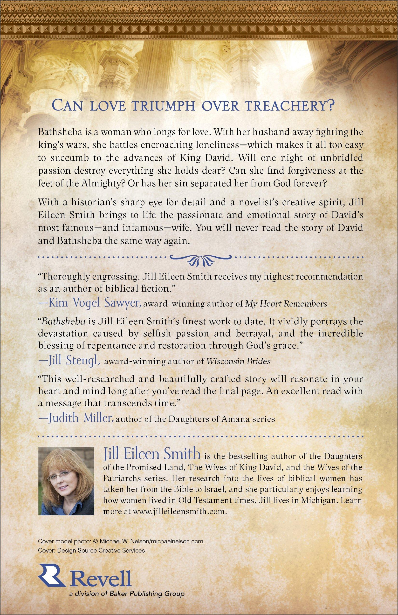 Bathsheba: A Novel (the Wives Of King David) (volume 3): Jill Eileen Smith:  9780800733223: Amazon: Books