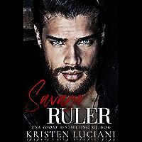 Savage Ruler: An Enemies to Lovers Arranged Marriage Dark Mafia Romance (Sinfully Savage Mafia) (English Edition)