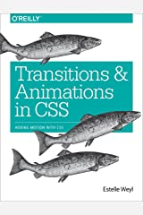 Transitions and Animations in CSS: Adding Motion with CSS Kindle Edition