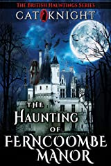 The Haunting of Ferncoombe Manor Kindle Edition