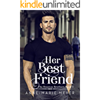Her Best Friend: A Sweet Brothers Romance (The Braxton Brothers Book 2)