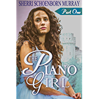 The Piano Girl - Part One: A Princess Tale (Counterfeit Princess Series Book 1) (English Edition)