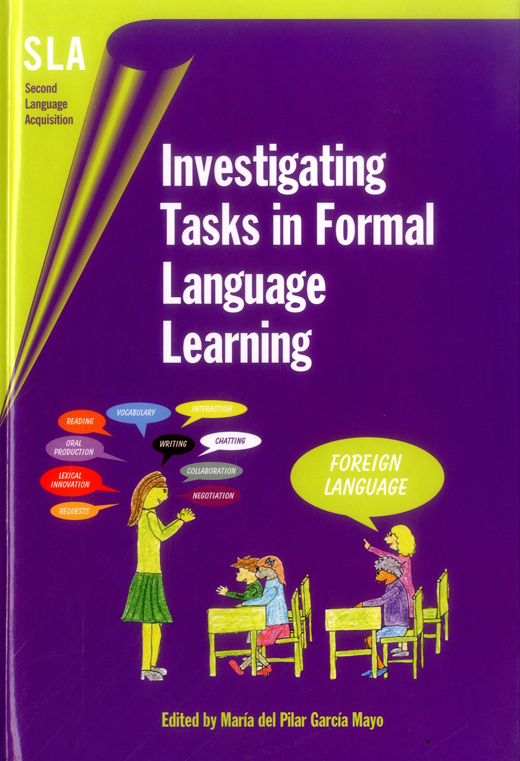 Investigating Tasks in Formal Language Learning (Second