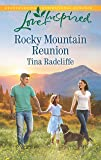 Rocky Mountain Reunion (Love Inspired)