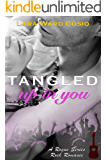 Tangled Up In You (Rogue Rockstar Series Book 1)
