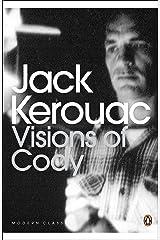 Visions of Cody (Penguin Modern Classics) Paperback