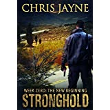 Week Zero - The New Beginning (Stronghold Book 3)