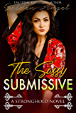 The Sassy Submissive (Stronghold Book 1)