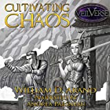 Cultivating Chaos: VeilVerse: Cultivating Chaos, Book 1