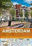 Amsterdam erkunden mit handlichen Karten: Amsterdam-Reiseführer für die schnelle Orientierung mit Highlights und Insider-Tipps. Amsterdam entdecken ... Amsterdam. (National Geographic Explorer)