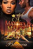 A Mayhem Love 2