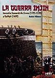 La Guerra Imjin: La invasión de Corea (1592-1598) y la isla Ryûkyû (1609) (H de Historia)