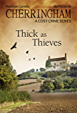 Cherringham - Thick as Thieves: A Cosy Crime Series (Cherringham: Mystery Shorts Book 4)