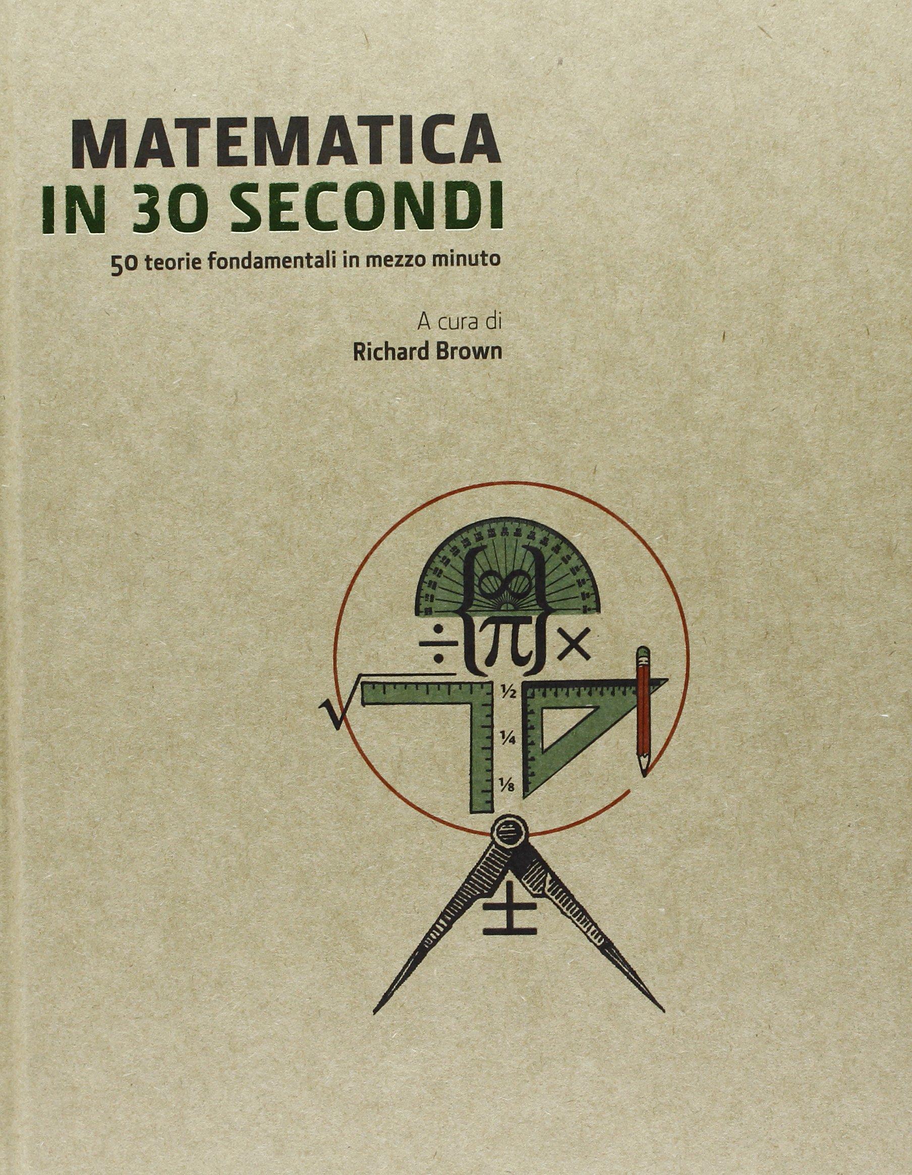 Matematica in 30 secondi pdf epub