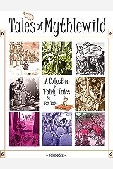 Tales of Mythlewild 6 Kindle Edition
