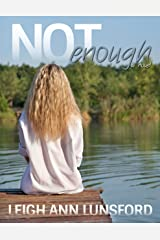 Not Enough (Parker Siblings Series Book 1) Kindle Edition