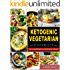 Ketogenic Vegetarian Cookbook: For Cracked Weight Loss And A Better Lifestyle( Ketogenic Diet Keto Diet Low Carb Diet Vegan Diet Vegetarian Diet Paloe Diet Atkins Diet Cookbook)