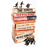 The Junior Officers' Reading Club: Killing Time and Fighting Wars