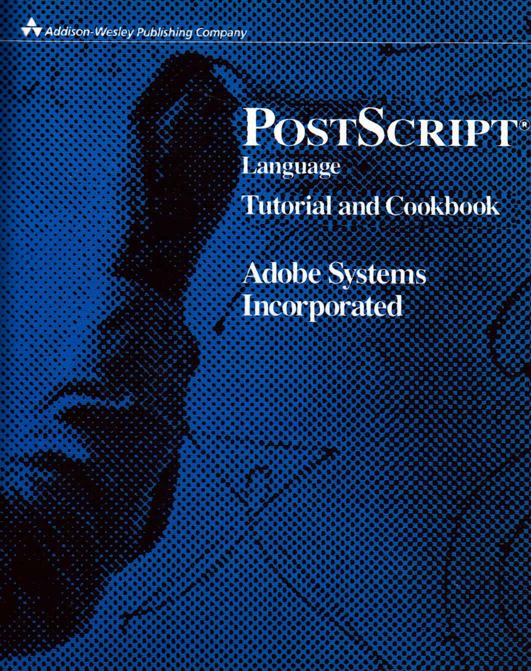 PostScript Language Tutorial and Cookbook by Nu1s
