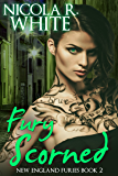 Fury Scorned: New England Furies Book 2