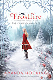 Frostfire: The Kanin Chronicles (From the World of the Trylle)
