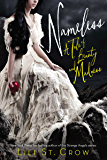 Nameless: A Tale of Beauty and Madness (Tales of Beauty and Madness Book 1)