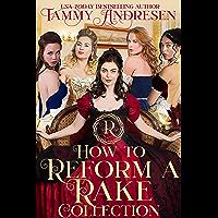 How to Reform a Rake: Regency Romance Boxed Set