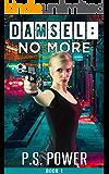 Damsel: No More