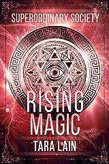 Rising Magic (Superordinary Society Book 2) Kindle Edition