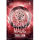 Rising Magic: An LGBT, New Adult, Urban Fantasy Romance (Superordinary Society Book 2)