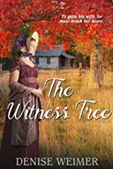 The Witness Tree Kindle Edition