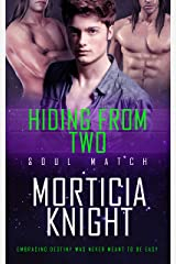 Hiding From Two (Soul Match Book 3) Kindle Edition