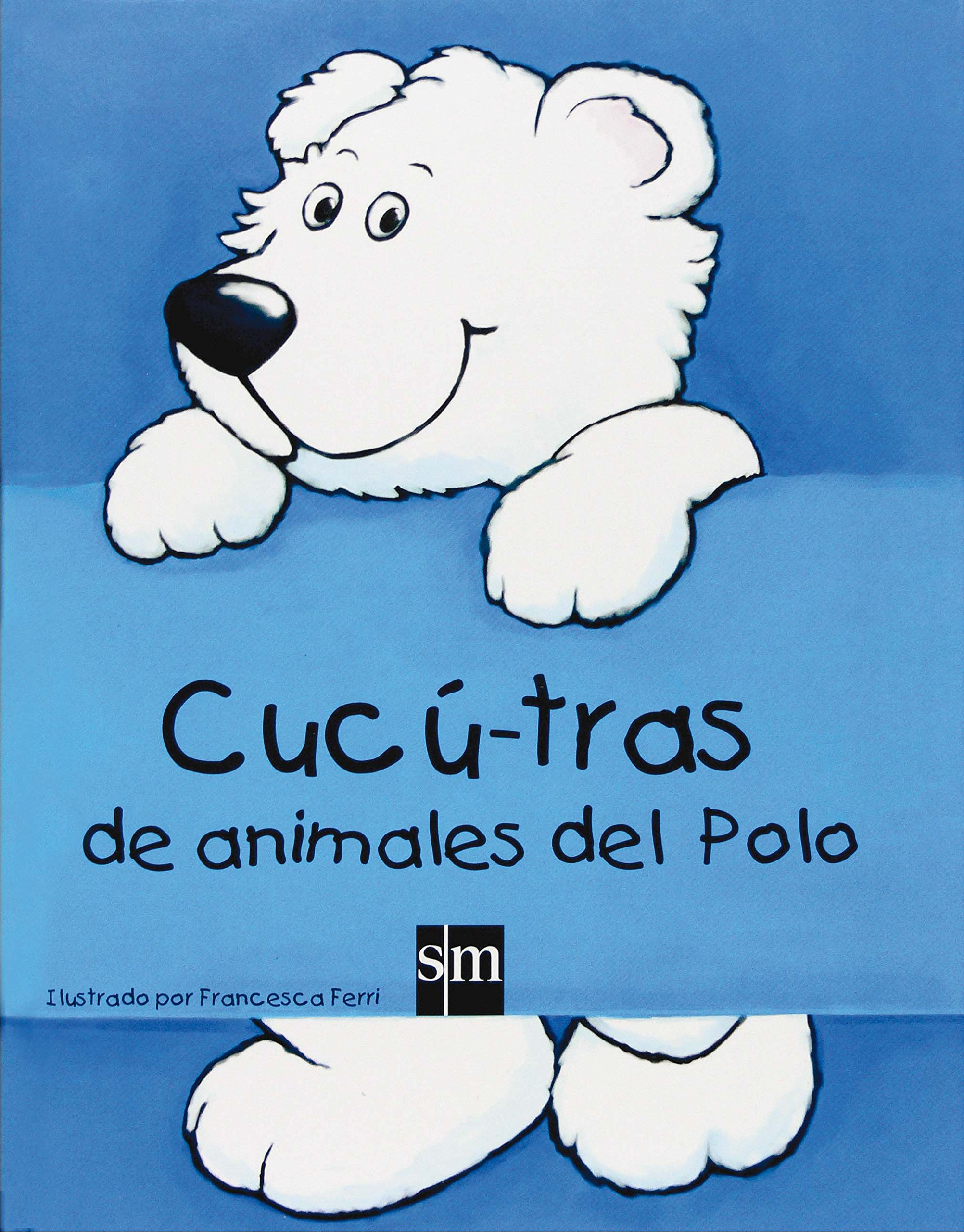 Cucú-tras de animales del Polo: Amazon.es: Ferri, Francesca, Ferri ...