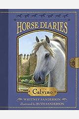 Horse Diaries #14: Calvino Kindle Edition
