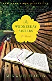The Wednesday Sisters: A Novel (Wednesday Series)