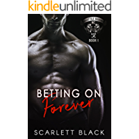 Betting on Forever (Battle Born MC Book 1)
