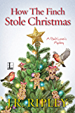 How the Finch Stole Christmas (A Bird Lover's Mystery)