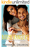 Boomerangers: A second chance romantic comedy