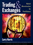 Trading and Exchanges: Market Microstructure for Practitioners (Financial Management Association Survey and Synthesis)