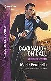 Cavanaugh on Call (Harlequin Romantic Suspense: Cavanaugh Justice)