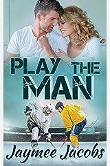 Play the Man Kindle Edition