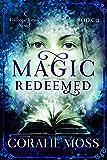 Magic Redeemed: A Calliope Jones Novel