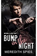 Bump in the Night (Medium at Large Book 1) Kindle Edition