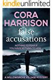 False Accusations: Nothing to fear if you have nothing to hide... (Willowgrove Village Mystery Book 1)