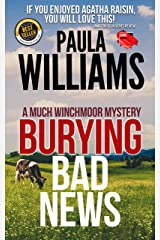 Burying Bad News (The Much Winchmoor Mysteries Book 3) Kindle Edition