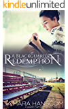 A Blackguard's Redemption (Caselli Family Series Book 3)