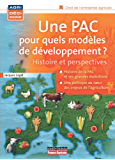 Une PAC pour quels modèles de développement ? Histoire et perspectives