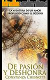 De pasión y deshonra: Novela de amor, acción y aventuras ambientada en las colonias españolas en Asia. Romance histórico (Spanish Edition)